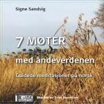 Signe Sandvik - 7 Møter med åndeverdenen DIGITAL DOWNLOAD