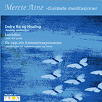 Merete Atne - Guidede Meditasjoner DIGITAL DOWNLOAD