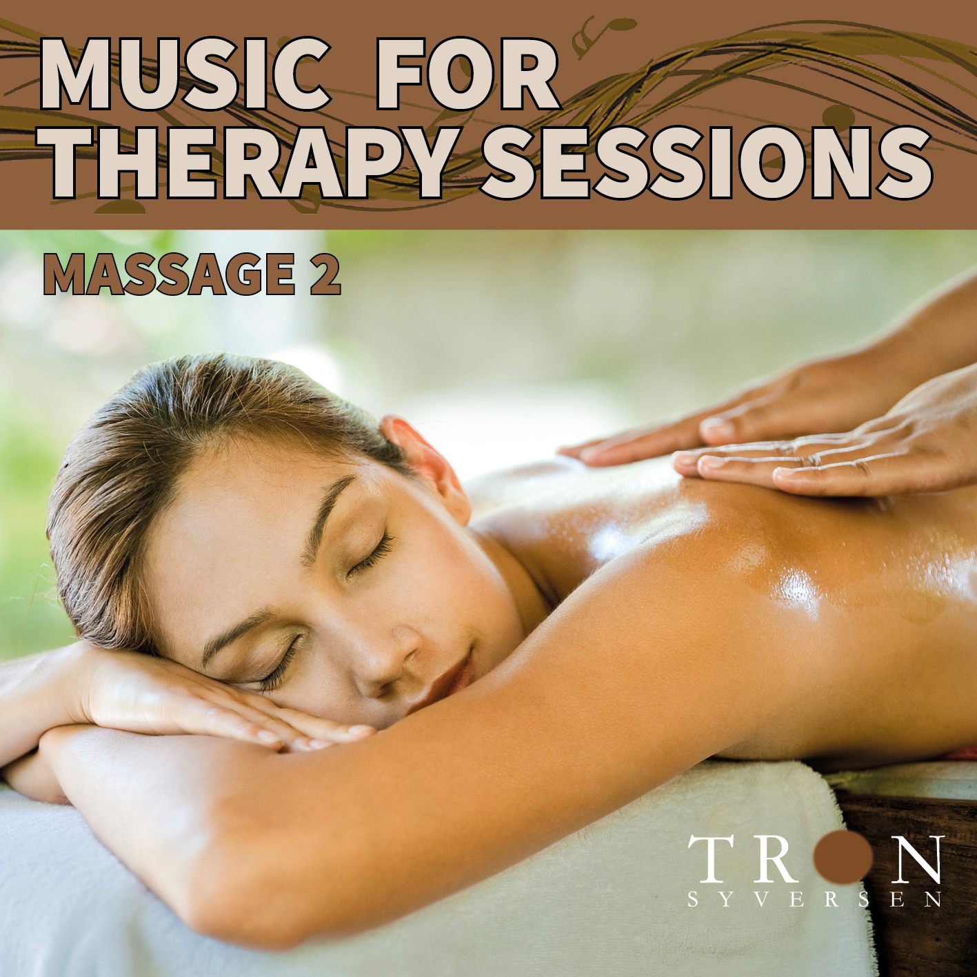 MUSIC FOR THERAPY SESSIONS - MASSAGE VOL 2 - DIGITAL DOWNLOAD